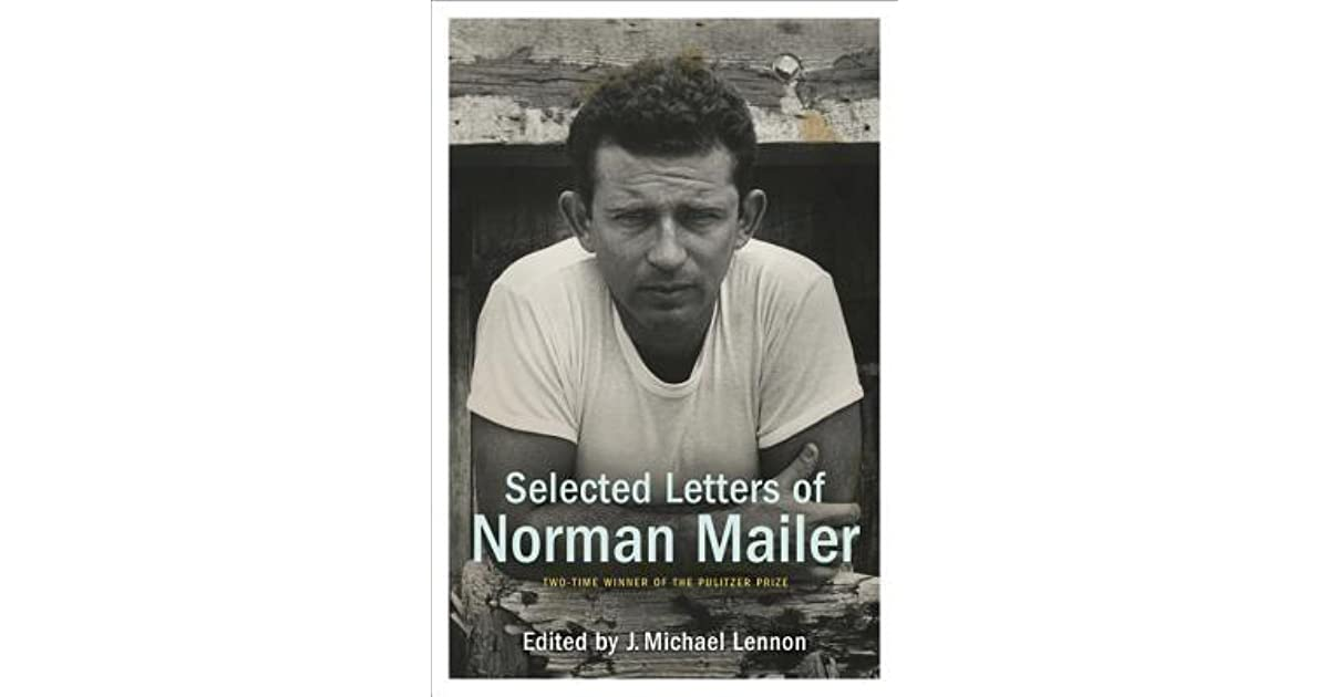 selected essays of norman mailer Up to 90% off textbooks at amazon canada plus, free two-day shipping for six months when you sign up for amazon prime for students.