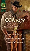 All a Cowboy Wants for Christmas (Mills & Boon Historical)