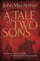 Tale Of Two Sons: The Inside Story Of A Father, His Sons, And A Shocking Murder