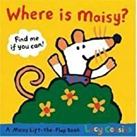 Where Is Maisy? (Maisy) (Maisy)