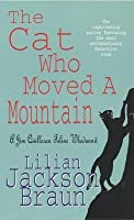 The Cat Who Moved a Mountain (Cat Who..., #13)
