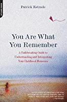 You Are What You Remember