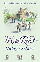Village School (Fairacre, #1)