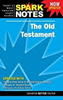 The Old Testament (Spark Notes Literature Guide)