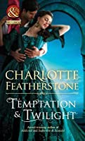 Temptation & Twilight (Mills & Boon Historical) (The Brethren Guardians - Book 3)