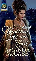 Tarnished Rose of the Court (Mills & Boon Historical) (Tudor Queens - Book 2)