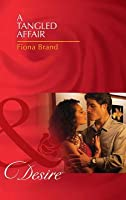 A Tangled Affair (Mills & Boon Desire) (The Pearl House - Book 2)