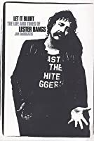 Let It Blurt: The Life and Times of Lester Bangs