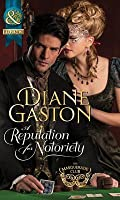 A Reputation for Notoriety (Mills & Boon Historical) (The Masquerade Club - Book 1)
