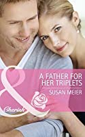A Father for Her Triplets (Mothers in a Million - Book 1)