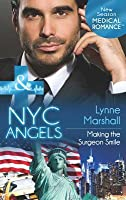 NYC Angels: Making the Surgeon Smile (Mills & Boon Medical) (NYC Angels - Book 7)