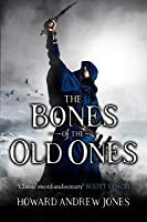 The Bones of the Old Ones