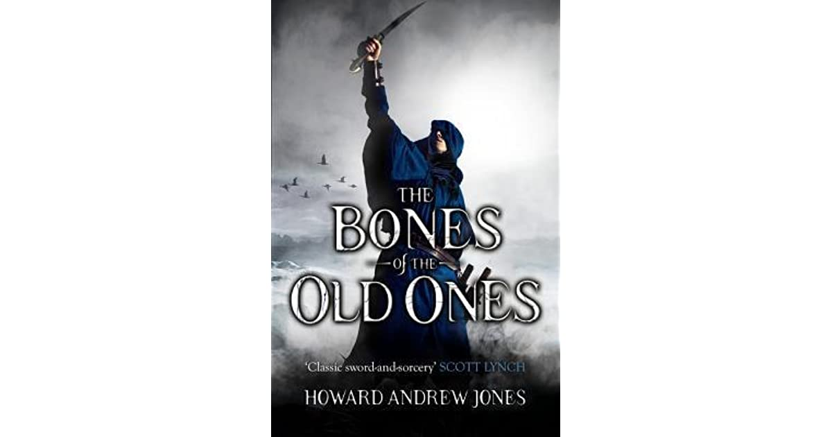 The Bones Of The Old Ones By Howard Andrew Jones Reviews border=