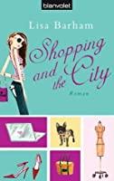 Shopping And The City: Roman