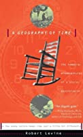 A Geography Of Time: On Tempo, Culture, And The Pace Of Life