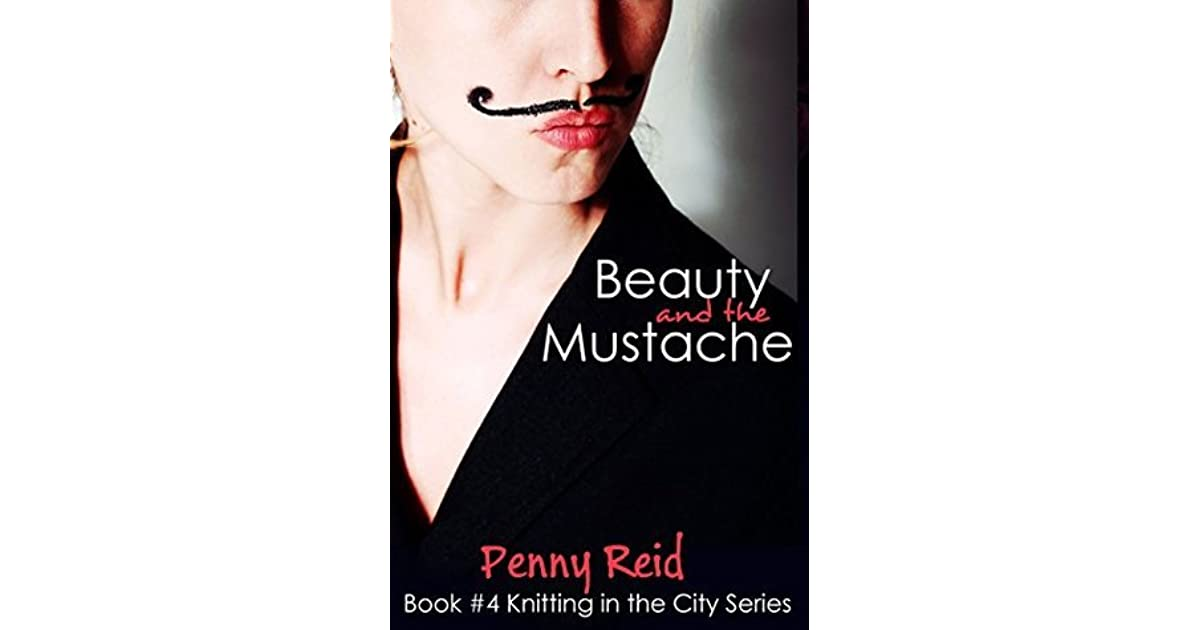 Knitting In The City Goodreads : Beauty and the mustache knitting in city by