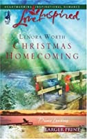 Christmas Homecoming (Davis Landing, Book 6) (Larger Print Love Inspired #376)