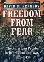 Freedom from Fear: The American People in Depression and War 1929-1945. Oxford History of the United States
