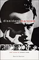 Dissident Marxism: Past Voices for Present Times