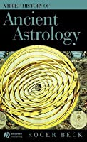 Brief History of Ancient Astrology, A. Brief Histories of the Ancient World.