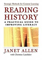 Reading History: A Practical Guide to Improving Literacy