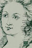 Selected Writings of an Eighteenth-Century Venetian Woman of Letters. the Other Voice in Early Modern Europe.