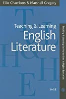 Teaching & Learning English Literature. Teaching and Learning the Humanities in Higher Education.