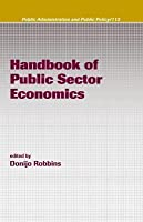 Handbook of Public Sector Economics. Public Administration and Public Policy.