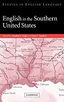 English in the Southern United States: Studies in English Language