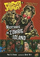 Twisted Journeys 5: Nightmare on Zombie Island. Graphic Universe