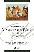 Companion to Shakespeare's Works: The Comedies