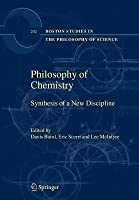 Philosophy of Chemistry: Synthesis of a New Discipline
