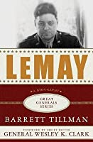 Lemay: A Biography. Great Generals Series.