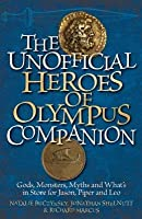 Unofficial Heroes of Olympus Companion: Gods, Monsters, Myths and What's in Store for Jason, Piper and Leo