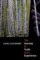 Journey to Truth Is an Experience