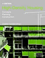 High-Density Housing: Concepts, Planning, Construction