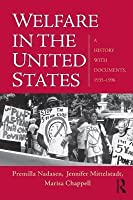 Welfare in the United States: A History with Documents, 1935 1996