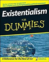 Existentialism for Dummies