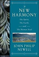 New Harmony: The Spirit, the Earth, and the Human Soul