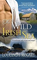 Wild Irish Sea: A Windswept Tale of Love and Magic