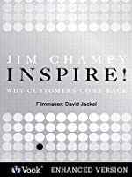 Inspire! Why Customers Come Back