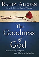Goodness of God: Assurance of Purpose in the Midst of Suffering