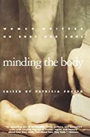 Minding The Body By Patricia Foster Reviews Discussion border=