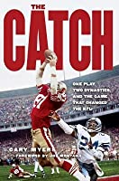 Catch: One Play, Two Dynasties, and the Game That Changed the NFL