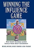 Winning the Influence Game