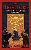 The High Lord (Black Magician Trilogy, #3)