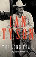 Long Trail: My Life in the West