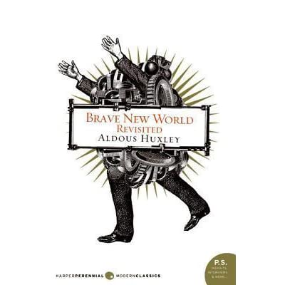 facing issues brought by new technology in the brave new world by aldous huxley Restating the private benefit doctrine for a brave this article is brought to you for free and open access aldous huxley's novel brave new world describes.