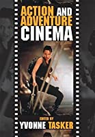 Action and Adventure Cinema