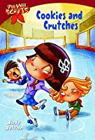 Cookies and Crutches (Pee Wee Scouts, #1)